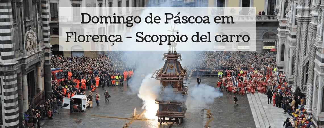Domingo de Páscoa em Florença – Scoppio del Carro