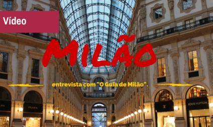 """Vlog: A Milão além da Expo com """"O guia de MIlão"""""""