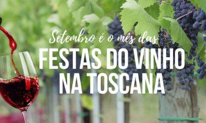 Setembro é mês das festas do vinho na Toscana