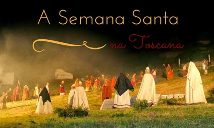 Eventos da Semana Santa na Toscana