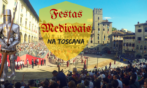 As Festas Medievais na Toscana em 2018