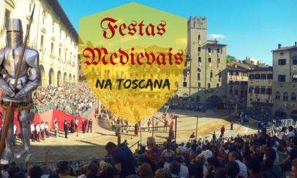 As Festas Medievais na Toscana 2017