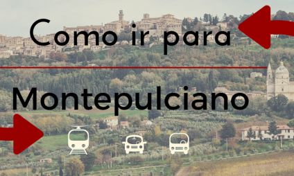 Como ir a Montepulciano?