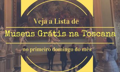 Lista de Museus grátis na Toscana, no primeiro domingo do mês