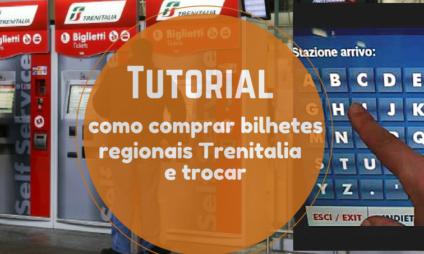 Tutorial: como comprar bilhetes regionais Trenitalia e trocar
