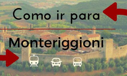Como ir para Monteriggioni?