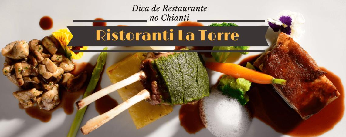 Dica de Restaurante no Chianti: Ristoranti La Torre