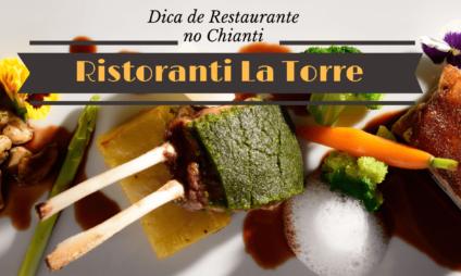 Dica de Restaurante no Chianti: Ristorante La Torre