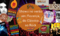 Shows no verão em Florença, do Clássico ao Rock: Jamiroquai, Radiohead, Aerosmith, Placebo, The Cranberries e mais!