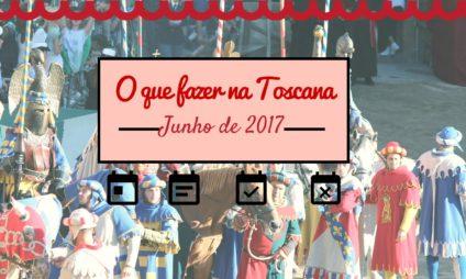 Feiras, festas e eventos em junho na Toscana