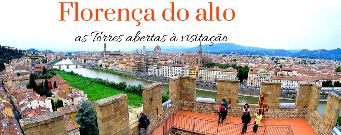 Florença do alto: as Torres abertas à visitação