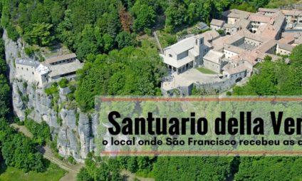 O Santuario della Verna: o local onde São Francisco recebeu as chagas
