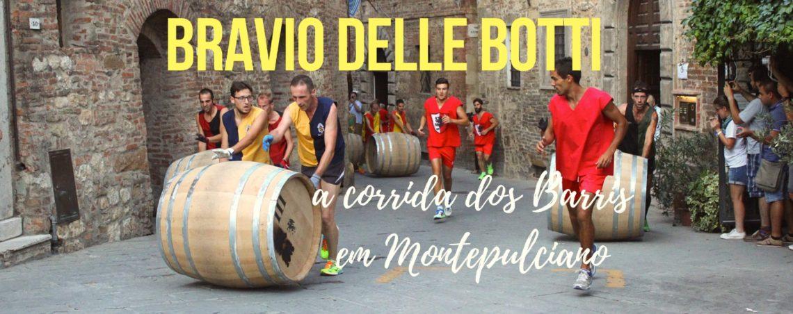 Bravio delle Botti em Montepulciano: a corrida dos barris