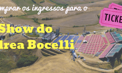 Como comprar os ingressos para o Show do Andrea Bocelli 2019