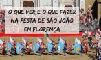 Dia 24 de junho – Festa de São João em Florença – o que ver e fazer
