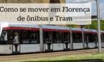 Como se mover em Florença de ônibus e Tram
