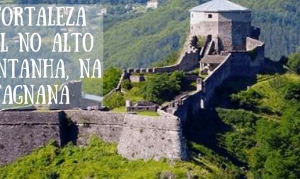 Uma Fortaleza incrível no alto da montanha, na Garfagnana