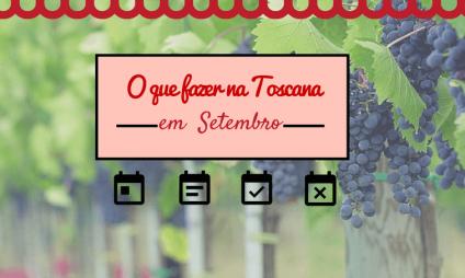 O que fazer em setembro na Toscana