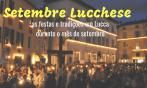 Setembro Lucchese: as festas e tradições em Lucca durante o mês