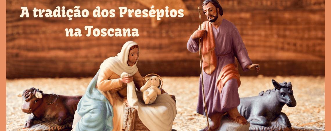 A tradição dos Presépios na Toscana