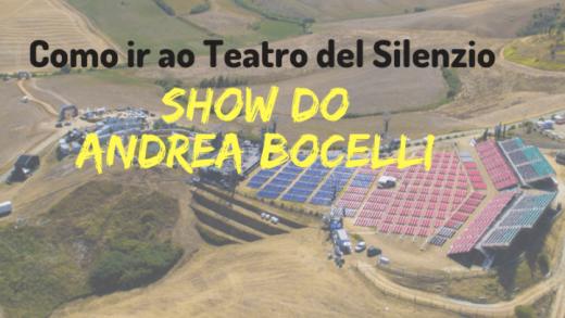 como ir ao show do bocelli teatro del silenzio 1024x407 520x293