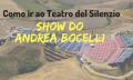 Como ir ao Show do Andrea Bocelli em Lajatico, Toscana